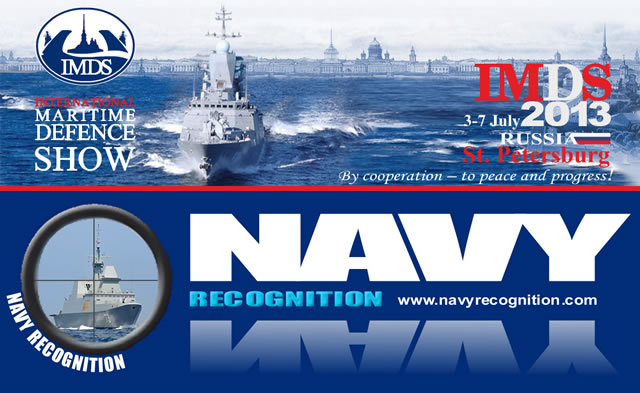 The International Maritime Defence Show 2013 (IMDS 2013) has selected Navy Recognition Online Naval Defence Magazine as Official Online Show Daily for the leading Maritime Defence event which will be held from 3 to 7 July 2013 in St Petersburg, Russia.