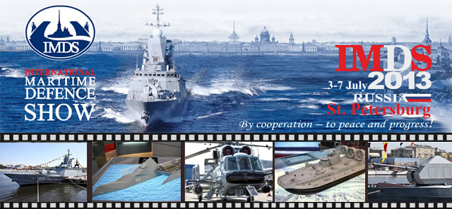 IMDS 2013 (International Maritime Defence Show) Pictures Gallery