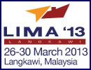 On the back of the most successful edition of the Langkawi International Maritime and Aerospace Exhibition in 2011, organisers HW Exhibitions, are confident to re-inforce its postion as one of the most influential exhibitions of its kind in the Asia Pacific region for the future.